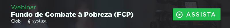 Webinar Fundo de Combate à Pobreza (FCP) - Oobj e Systax