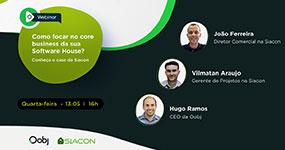 Webinar | Como focar no core business da sua Software House? Conheça o case da Siacon.
